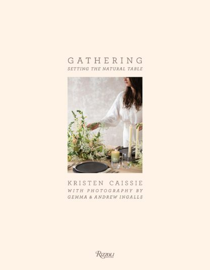 GATHERING BY KRISTIN CAISSIE