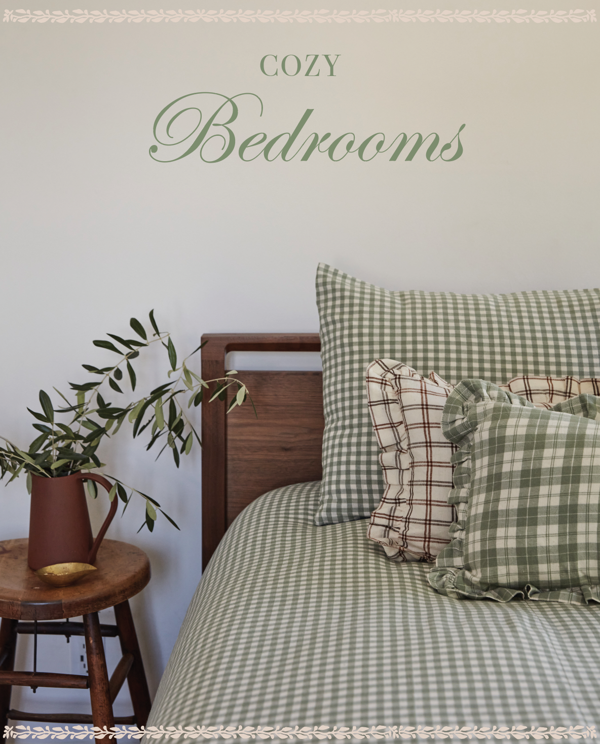 """Sage green """"Cozy Bedrooms"""" overlaid on an image of HTH Sage Green bedding and pillows"""